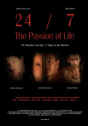 24/7 - The Passion of Life Poster