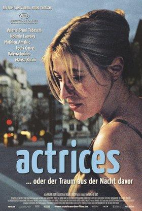 Actrices ... oder der Traum aus der Nacht davor