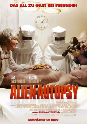 Alien Autopsy – Das All Zu Gast Bei Freunden