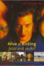 Alive &amp&#x3B; Kicking - Jetzt erst recht!