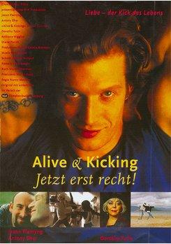 Alive & Kicking - Jetzt erst recht!