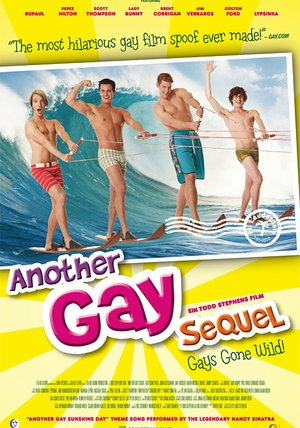 Another Gay Sequel: Gays Gone Wild Poster