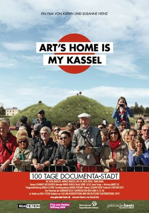Art's Home Is My Kassel - 100 Tage documenta-Stadt Poster