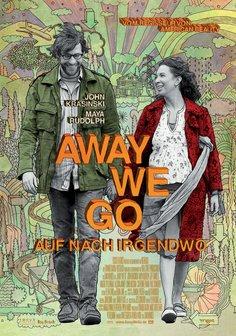 Away We Go - Auf nach Irgendwo Poster
