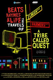 Beats, Rhymes &amp&#x3B; Life: The Travels of A Tribe Called Quest