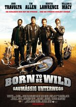 Born to Be Wild - Saumäßig unterwegs Poster