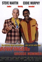 Bowfingers große Nummer