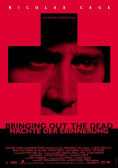 Bringing Out the Dead - Nächte der Erinnerung Poster