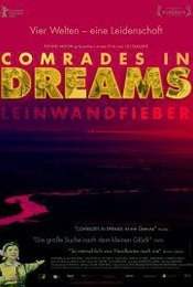 Comrades in Dreams - Leinwandfieber