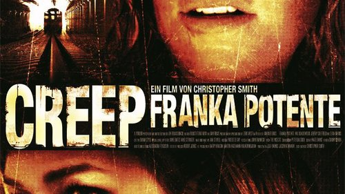 Creep Film (2004) · Trailer · Kritik · KINO.de