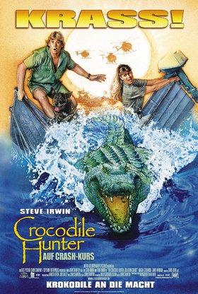 Crocodile Hunter - Auf Crash-Kurs