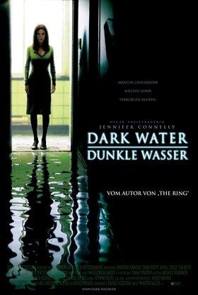 Dark Water - Dunkle Wasser