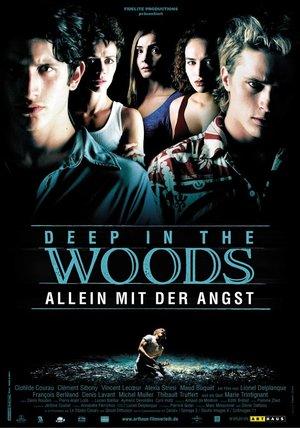 Deep in the Woods - Allein mit der Angst Poster