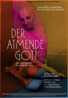 Der atmende Gott - Eine Reise zum Ursprung des modernen Yoga Poster