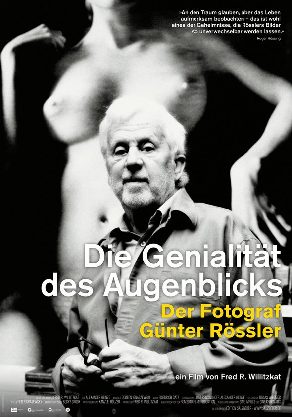 Die Genialität des Augenblicks - Der Fotograf Günter Rössler Poster