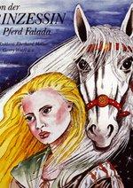 Die Geschichte von der Gänseprinzessin und ihrem treuen Pferd Poster
