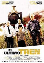 El ultimo tren - Der letzte Zug Poster