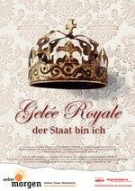 Gelée Royal - der Staat bin ich Poster