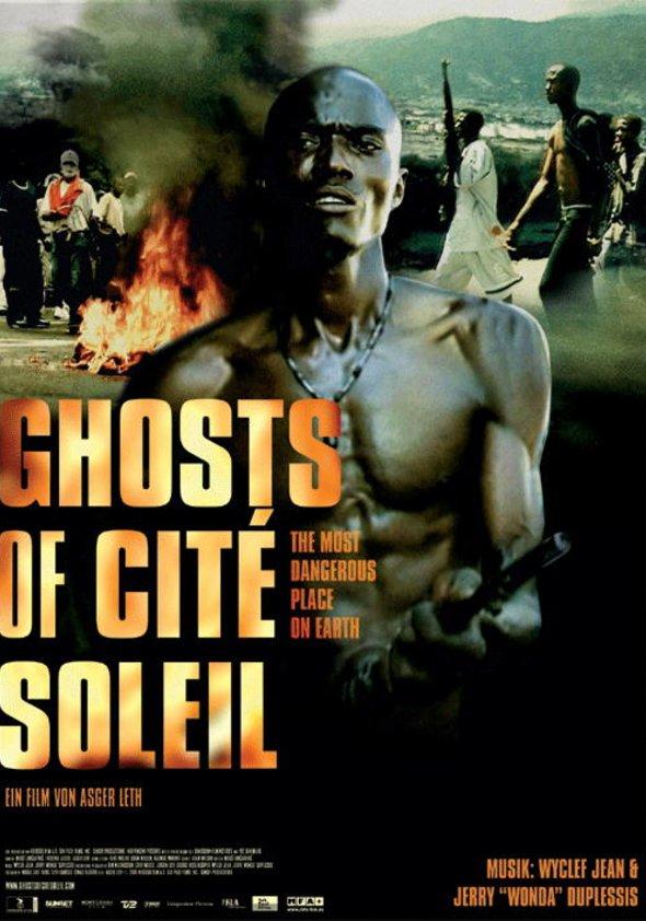 Ghosts of Cité Soleil Poster