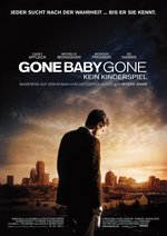 Gone Baby Gone - Kein Kinderspiel Poster