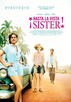 ¡ Hasta la vista, Sister! Poster