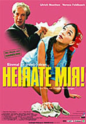 Heirate mir! Poster