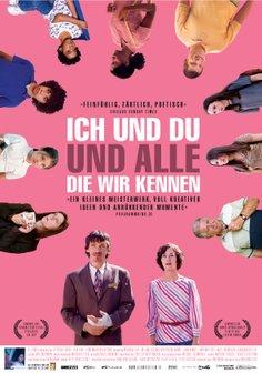 Ich und du und alle, die wir kennen Poster
