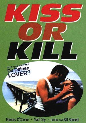 Kiss or Kill Poster