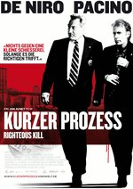 Kurzer Prozess - Righteous Kill Poster
