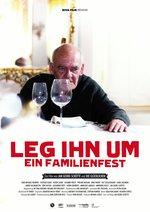 Leg ihn um - Ein Familienfest Poster