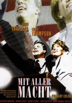 Mit aller Macht - Primary Colors Poster