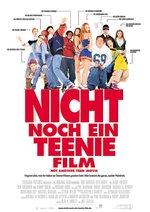 Nicht noch ein Teenie-Film! Poster