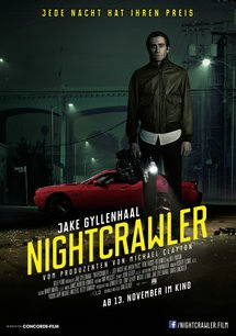 Nightcrawler - Jede Nacht hat ihren Preis