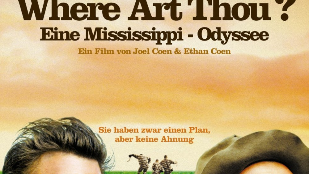 O Brother, Where Art Thou? - Eine Mississippi-Odyssee Poster
