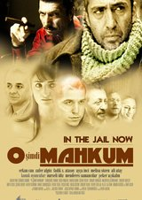 O simdi mahkum - In the Jail Now