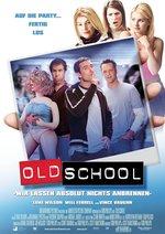 Old School - Wir lassen absolut nichts anbrennen Poster