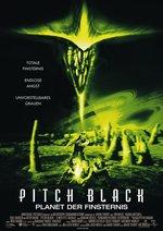 Pitch Black - Planet der Finsternis Poster