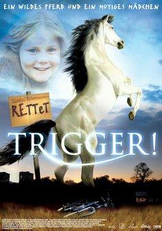 Rettet Trigger! Poster