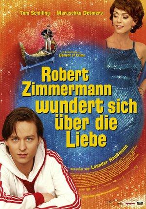 Robert Zimmermann wundert sich über die Liebe Poster