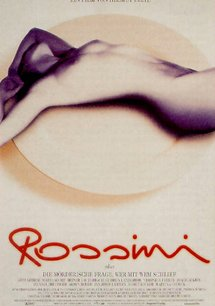 Rossini - oder die mörderische Frage, wer mit wem schlief