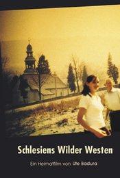 Schlesiens wilder Westen