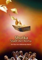 Shutka - Stadt der Roma Poster