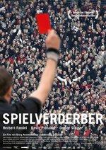 Spielverderber Poster