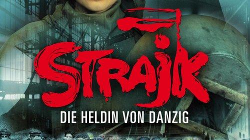 Strajk Die Heldin Von Danzig Film 2006 Trailer