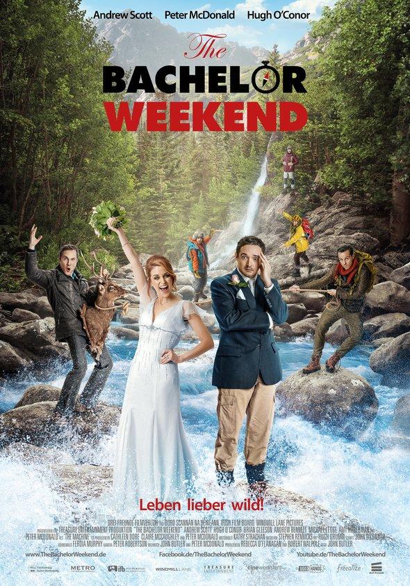 The Bachelor Weekend - Leben lieber wild! Poster