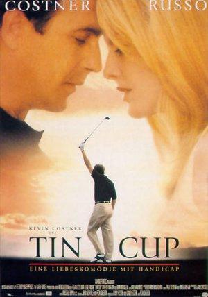 Tin Cup Poster