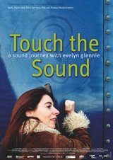 Touch the Sound - A Sound Journey with Evelyn Glennie