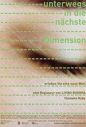 Unterwegs in die nächste Dimension
