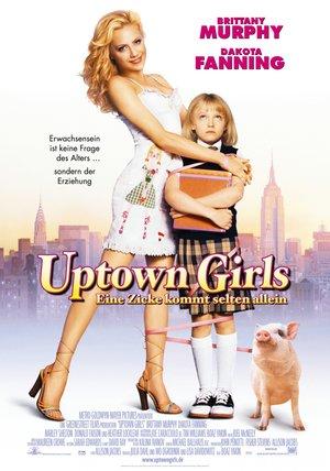 Uptown Girls - Eine Zicke kommt selten allein Poster