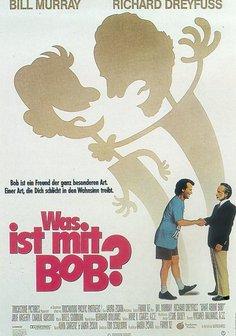 Was ist mit Bob? Poster